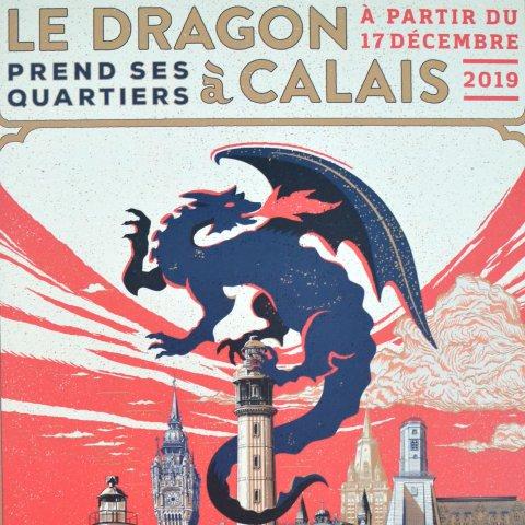 Affiche 'Le Dragon prend ses quartiers à Calais'