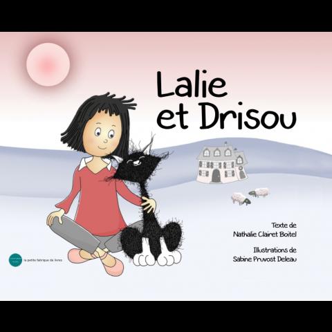 """Livre pour Enfants """"Lalie et Drisou"""""""
