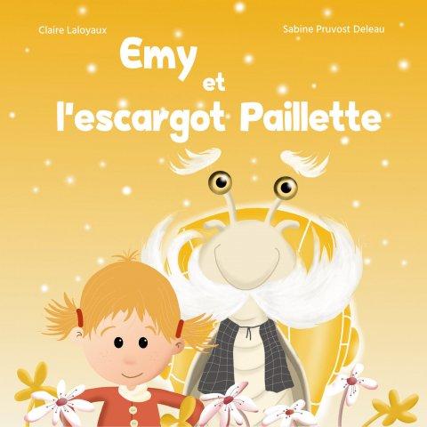 """Livre pour Enfants """"Emy et l'escargot Paillette"""""""