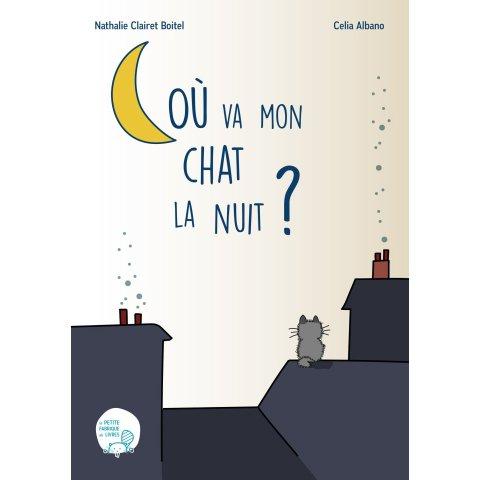 """Livre pour Enfants """"Où va mon chat la nuit?"""""""