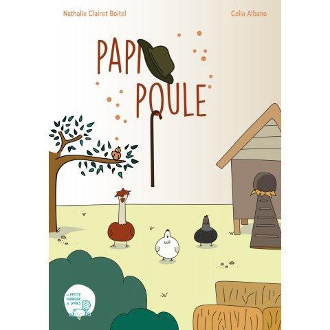 """Livre pour Enfants """"Papi poule"""""""